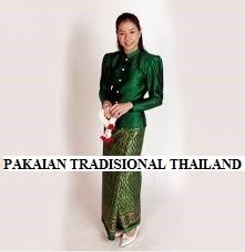MENAMBAH WAWASAN DENGAN MENGETAHUI PAKAIAN TRADISIONAL DARI THAILAND
